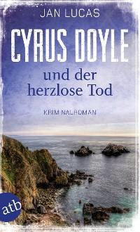 Cover Cyrus Doyle und der herzlose Tod