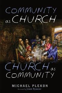 Cover Community as Church, Church as Community