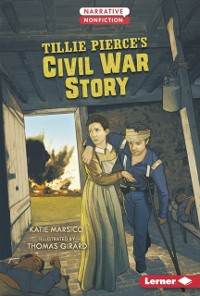 Cover Tillie Pierce's Civil War Story