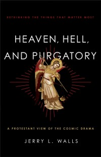 Cover Heaven, Hell, and Purgatory