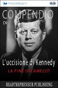 Cover Compendio Di L'uccisione Di Kennedy