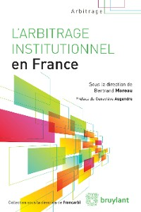 Cover L'arbitrage institutionnel en France