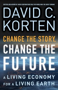 Cover Change the Story, Change the Future