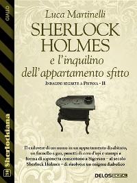 Cover Sherlock Holmes e l'inquilino dell'appartamento sfitto