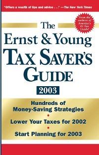Cover The Ernst & Young Tax Saver's Guide 2003