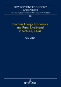 Cover Biomass Energy Economics and Rural Livelihood in Sichuan, China