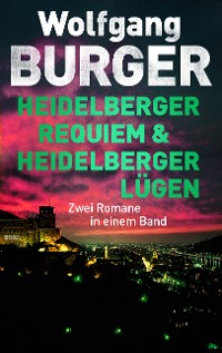 Cover Heidelberger Requiem/Heidelberger Lügen