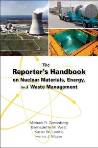 Cover The Reporter's Handbook on Nuclear Materials, Energy & Waste Management