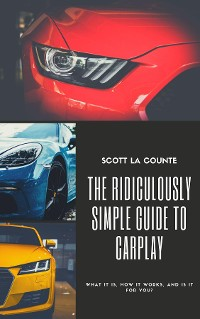 Cover The Ridiculously Simple Guide to CarPlay