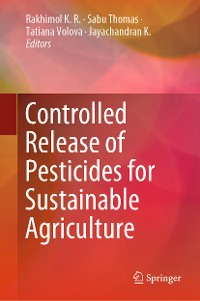 Cover Controlled Release of Pesticides for Sustainable Agriculture