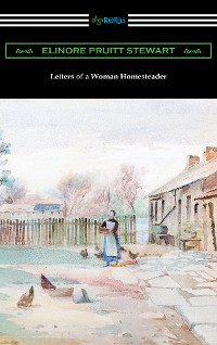 Cover Letters of a Woman Homesteader