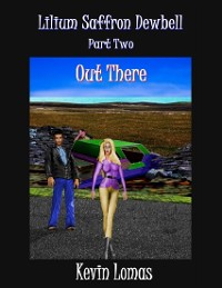 Cover Lilium Saffron Dewbell: Part Two: Out There