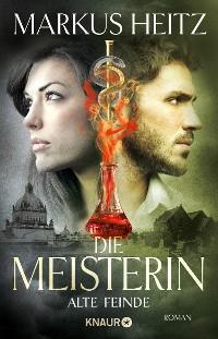 Cover Die Meisterin: Alte Feinde