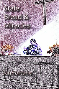 Cover Stale Bread & Miracles