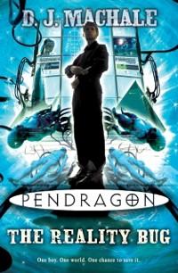 Cover Pendragon: The Reality Bug
