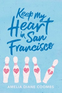 Cover Keep My Heart in San Francisco
