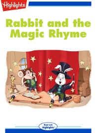 Cover Rabbit and the Magic Rhyme
