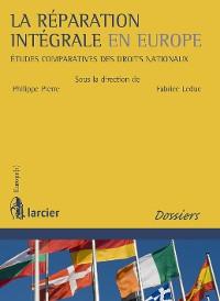 Cover La réparation intégrale en Europe