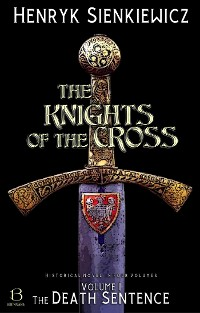 Cover The Knights of the Cross. Volume I