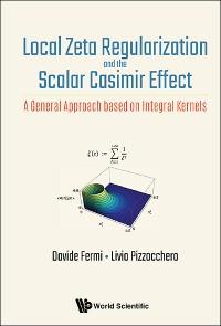Cover Local Zeta Regularization and the Scalar Casimir Effect