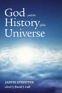 Cover God and the History of the Universe