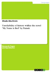 """Cover Unreliability of history within the novel """"My Name is Red"""" by Pamuk"""
