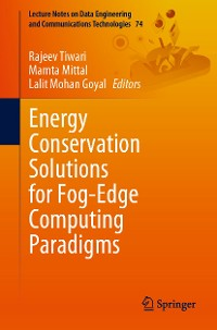 Cover Energy Conservation Solutions for Fog-Edge Computing Paradigms