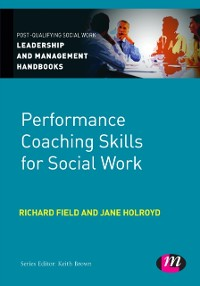 Cover Performance Coaching Skills for Social Work