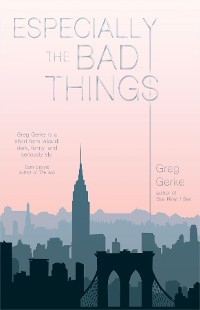 Cover Especially the Bad Things