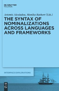 Cover The Syntax of Nominalizations across Languages and Frameworks