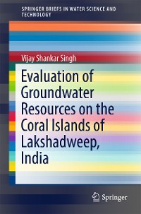 Cover Evaluation of Groundwater Resources on the Coral Islands of Lakshadweep, India
