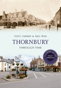 Cover Thornbury Through Time Revised Edition