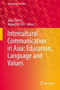 Cover Intercultural Communication in Asia: Education, Language and Values