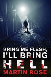 Cover Bring Me Flesh, I'll Bring Hell