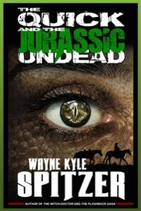 Cover The Quick and the (Jurassic) Undead