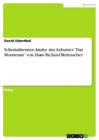 """Cover Schemaliteratur. Analse des Aufsatzes """"Das Monstrum"""" von Hans Richard Brittnacher"""