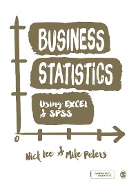 Cover Business Statistics Using EXCEL and SPSS