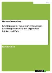 Cover Krafttraining für Senioren. Terminologie, Belastungsnormative und allgemeine Effekte und Ziele