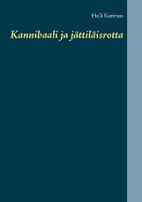Cover Kannibaali ja jättiläisrotta