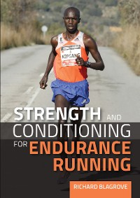 Cover Strength and Conditioning for Endurance Running
