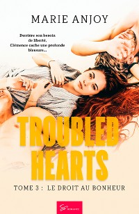 Cover Troubled Hearts - Tome 3