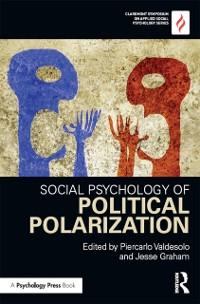 Cover Social Psychology of Political Polarization