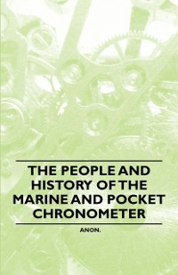 Cover People and History of The Marine and Pocket Chronometer