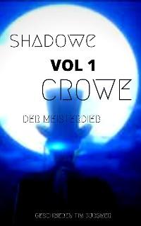 Cover Shadow Crowe der Meisterdieb