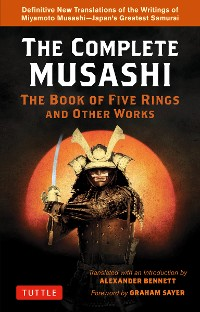 Cover The Complete Musashi: The Book of Five Rings and Other Works