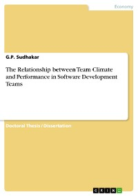 Cover The Relationship between Team Climate and Performance in Software Development Teams