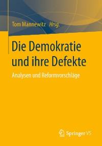 Cover Die Demokratie und ihre Defekte
