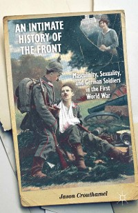 Cover An Intimate History of the Front