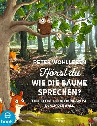 Cover Hörst du, wie die Bäume sprechen?