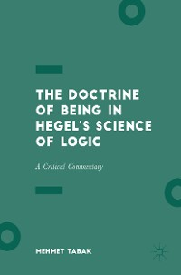 Cover The Doctrine of Being in Hegel's Science of Logic